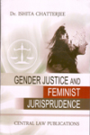 Gender Justice and Feminist Jurisprudence