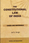 The Constitutional Law of India (Cases and Material)