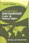 A Concise Book On International Law & Human Rights