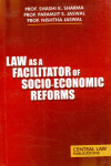 Law as a Facilitator of Socio-Economic Reforms