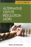 Alternative Dispute Resolution System (ADR)