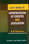 Text Book Of Interpretation Of Statues & Legislation