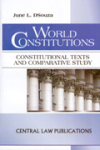 World Constitutions (Constitutional Texts and Comparative Study)