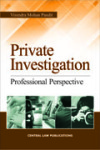 Private Investigation (Professional Perspective)