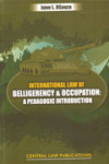 International Law of Belligerency & Occupation: a Pedagogic Introduction