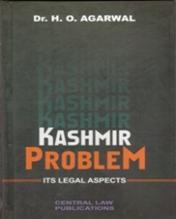 Kashmir Problems – Its Legal Aspects