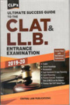 Ultimate Success Guide to the CLAT & LLB Entrance Examination