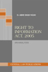Right to Information Act, 2005 : An Analysis